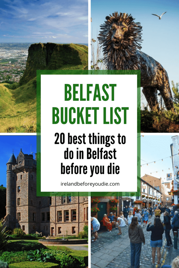20 Best Things to do in Belfast, Northern Ireland